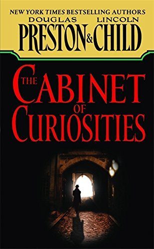 The Cabinet of Curiosities (Pendergast, Book 3) Publisher: Grand Central Publishing