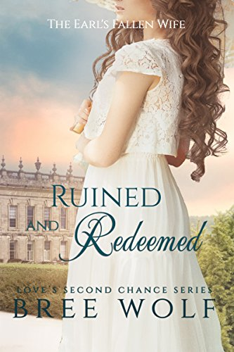 ruined-redeemed-the-earls-fallen-wife-loves-second-chance-series-book-5