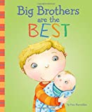 i am a big brother - Big Brothers Are the Best (Fiction Picture Books)