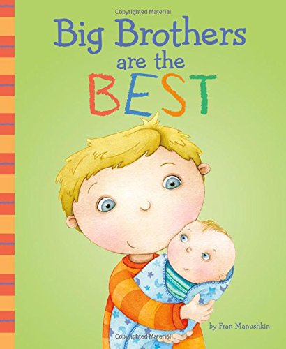 Big Brothers Are the Best (Fiction Picture Books) from Capstone Press