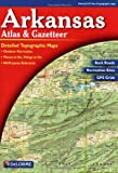 Arkansas Atlas & Gazetteer