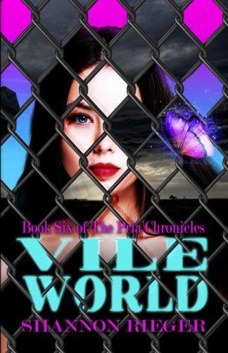 Vile World (The Pria Chronicles) (Volume 6) ebook