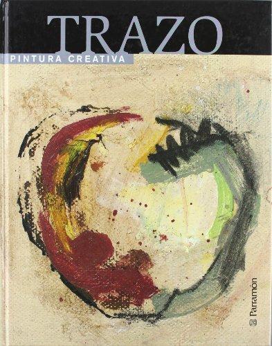 Descargar Libro Trazo Pintura Creativa Josep Asunción Pastor