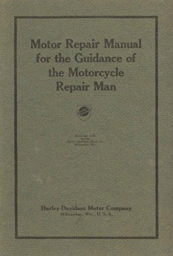 Motor repair manual for the guidance of the motor cycle repairman motor repair manual for the guidance of the motor cycle repairman 1918 harley davidson by fandeluxe Images