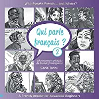 Qui parle français ? 2: Who speaks French ... and Where?