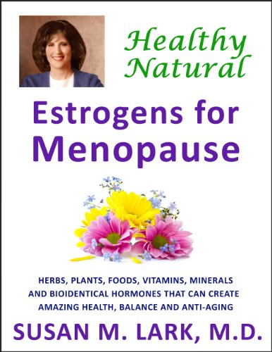 Healthy, Natural Estrogens for - Healthy Estrogen