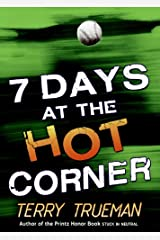 7 Days at the Hot Corner Kindle Edition