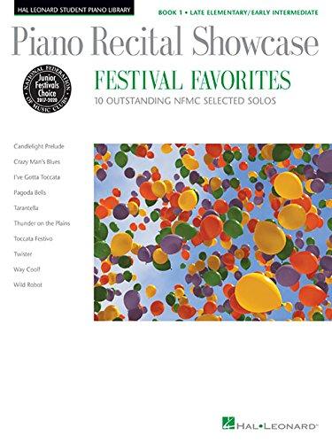 Piano Recital Showcase-Festival Favorites Book 1-Ten Solos For Late Elem/Early Interm