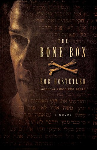 Book: The Bone Box - A Novel by Bob Hostetler