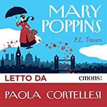 Mary Poppins Audiobook by Pamela Lyndon Travers Narrated by Paola Cortellesi