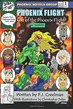 Phoenix Flight: Rise of the Phoenix Flight, P. Creelman, 1466246502