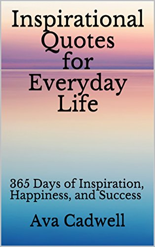 Inspirational Quotes For Everyday Life 60 Days Of Inspiration Cool Daily Life Inspirational Quotes