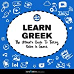 Learn Greek: The Ultimate Guide to Talking Online in Greek |  Innovative Language Learning LLC