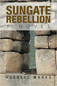 Sungate Rebellion by Russell Marks (2013-07-05)