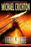 Timeline, Michael Crichton, 0345468260