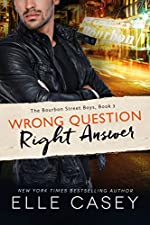 Wrong Question, Right Answer (The Bourbon Street Boys Book 3)