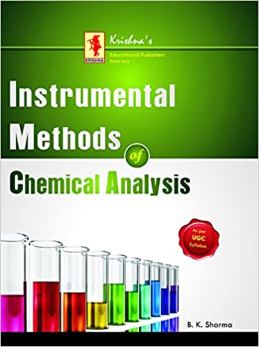 instumetal methods of chemical analysis by b k sharma
