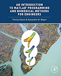An Introduction to MATLAB Programming and Numerical Methods for Engineers