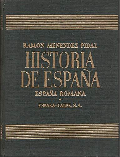 HISTORIA DE ESPAÑA. TOMO II. ESPAÑA ROMANA. 218 A. DE. J. C.-414 DE J. C. .: Amazon.es: MENENDEZ PIDAL, Ramón (dir.). BOSCH GIMPERA, Pedro. AGUADO BLEYE, Pedro. TORRES, M. PABON, José M.