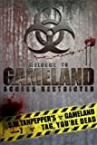 Tag, You're Dead: a post-apocalyptic thriller series (S.W. Tanpepper's GAMELAND Book 7)