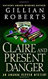 Claire and Present Danger, Gillian Roberts, 0449007367