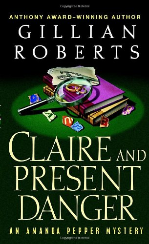 Download Claire and Present Danger (An Amanda Pepper Mystery) pdf epub