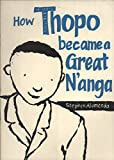 How Thopo Became a Great N'anga 9780908311897