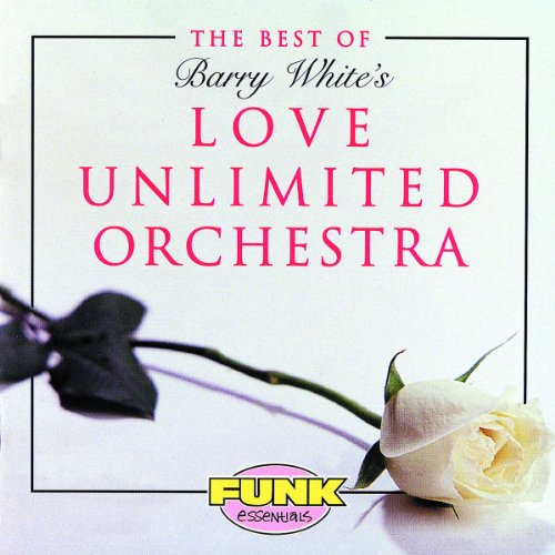 Funk Essentials Series: Best of Barry White's Love Unlimited Orchestra