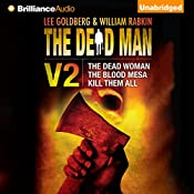 The Dead Man, Volume 2: The Dead Woman, The Blood Mesa, Kill Them All | Lee Goldberg, William Rabkin, David McAfee, James Reasoner, Harry Shannon