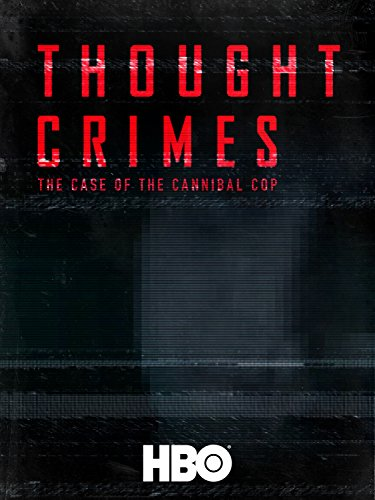 thought-crimes-the-case-of-the-cannibal-cop