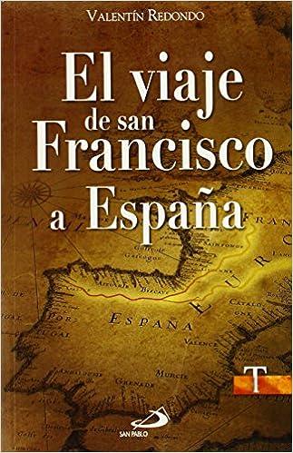 El viaje de san Francisco a España (Testigos): Amazon.es: Redondo Fuentes, Valentín: Libros