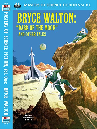 Masters of Science Fiction, Vol. One:  Bryce Walton, Illustrated Edition: