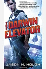 By Jason M. Hough - The Darwin Elevator (Dire Earth Cycle) (6/30/13) Mass Market Paperback