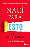 Naci para esto/ Born for This (Spanish Edition)