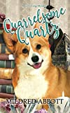 Quarrelsome Quartz (Cozy Corgi Mysteries) by  Mildred Abbott in stock, buy online here