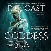 Goddess of the Sea   P. C. Cast