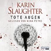 Tote Augen (Georgia 1) | Karin Slaughter