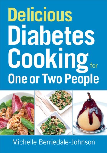 Delicious Diabetes Cooking for One or Two People by Michelle Berriedale-Johnson