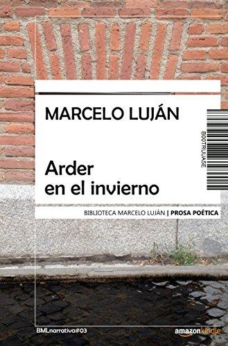 Arder en el invierno (Spanish Edition)
