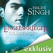 Engelskrieger (Gilde der Jäger 4) | Nalini Singh