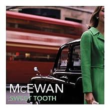 Sweet Tooth   Livre audio Auteur(s) : Ian McEwan Narrateur(s) : Juliet Stevenson