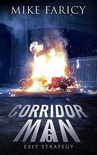 Corridor Man 6: Exit Strategy by [Faricy, Mike]