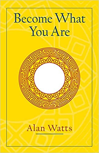become what you are expanded edition alan w watts 9781570629402