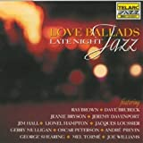 Love Ballads: Late Night Jazz / Various