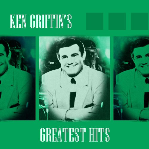 Ken Griffin's Greatest Hits