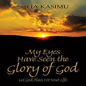 My Eyes Have Seen the Glory of God Audiobook