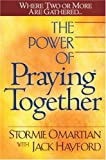 The Power of Praying® Together: Where Two or More Are Gathered…