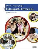 Pädagogische Psychologie: Mit Online-Materialien zum Download