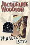 Miracle's Boys, Jacqueline Woodson, 0399231137