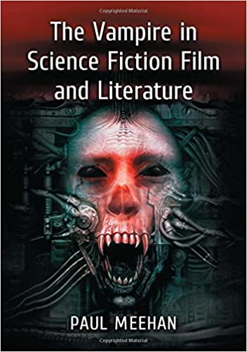 Book The Vampire in Science Fiction Film and Literature